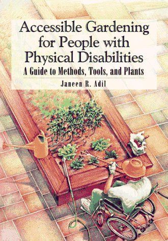 134 best images about accessible outdoors on pinterest for Gardening tools for disabled