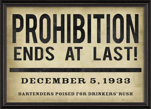 """Prohibition Ends at Last Framed Headline 26"""" x 19"""" second favorite of this text"""