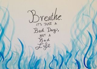 Breathe.  Here is something I did in art. Comment what you think.. #watercolour #help #art #draw #quote #ink #stuff #painting