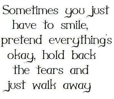 Quotes About Smiling Through Pain Smile, I'm fine...