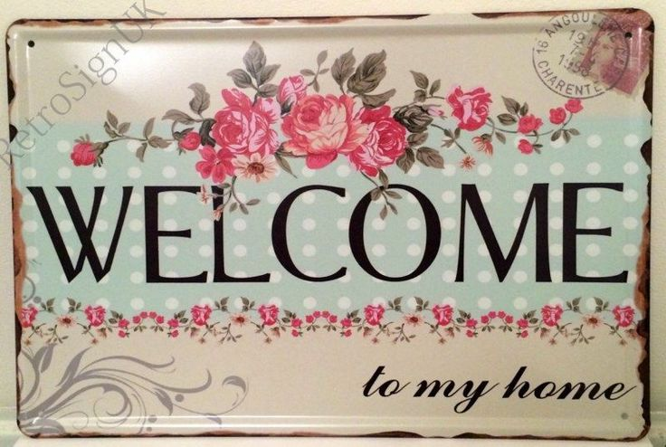 Retro/Vintage Style Welcome to my Home Floral Decorative Metal Sign 20x30Cm