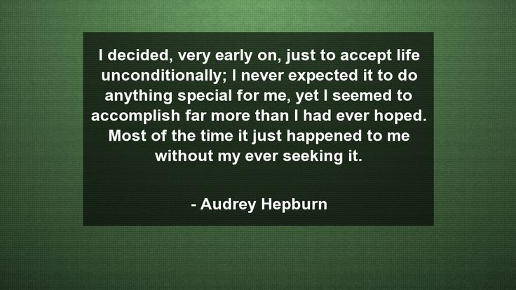 I decided, very early on, just to accept life unconditionally; I never expected it to do anything special for me, yet I seemed to accomplish far more than I had ever hoped. Most of the time it just happened to me without my ever seeking it.      #Life #LifeQuotes #quote #quotes