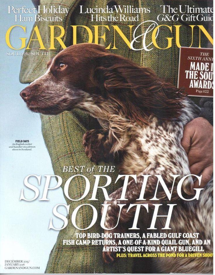 GARDEN U0026 GUN MAGAZINE December 2015/January 2016 BEST OF THE SPORTING SOUTH  New