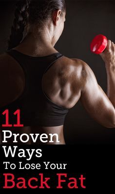 0 shares Share0 Pin0 There's the places on your body that are always the first to slim down. Maybe it's your face, your forearms, or your legs. But why is it that the place we always want to lose weight the most is the last to budge?Scorching that stubborn back fat is seemingly impossible. Nothing …
