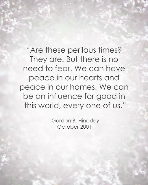 LDS Quote on Peace | Gordon B. Hinckley #septembereleventh #9/11 #comfort http://sprinklesonmyicecream.blogspot.com/