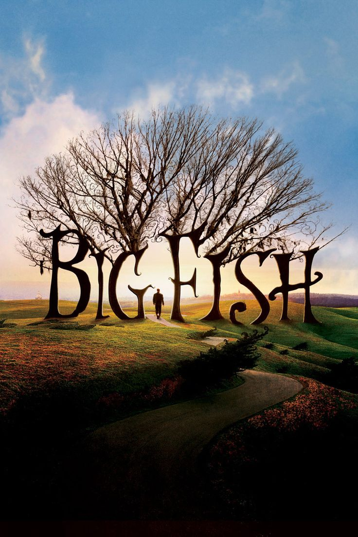 Father's Day - Big Fish. This film has the overall theme of reconciliation between a dying father and his son.