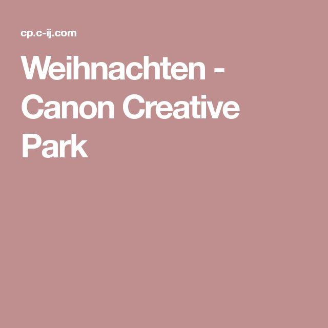 Weihnachten - Canon Creative Park