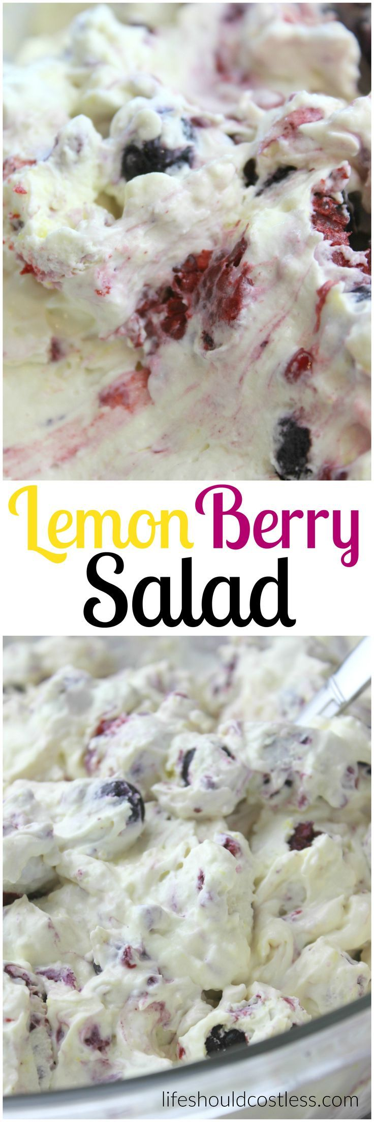 Lemon Berry Salad. The perfect summer treat for any occasion. Plan on having everyone ask you for the recipe, it's that good! A yummy and easy, super popular pin for any occasion. See full greek yogurt lover recipe along with many other tasty treats at http://lifeshouldcostless.com.