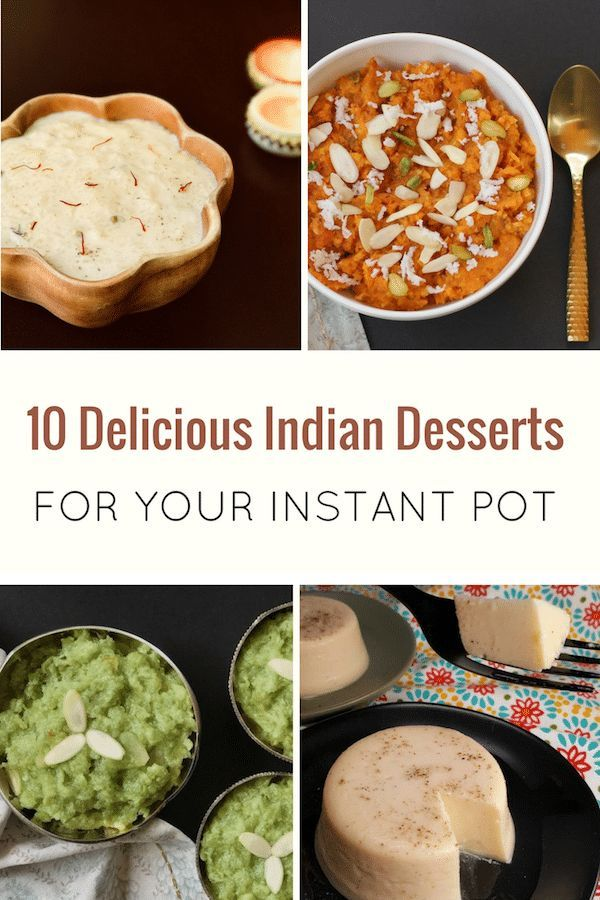 Delicious And Easy Indian Dessert Recipes For Your Instant Pot Vegetarian Gluten Free With Easy Indian Dessert Indian Desserts Easy Indian Dessert Recipes