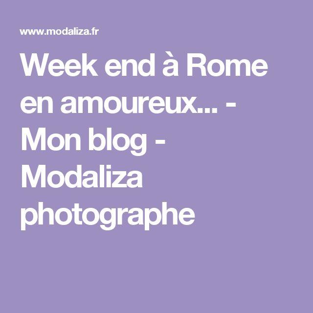 Week end à Rome en amoureux... - Mon blog - Modaliza photographe