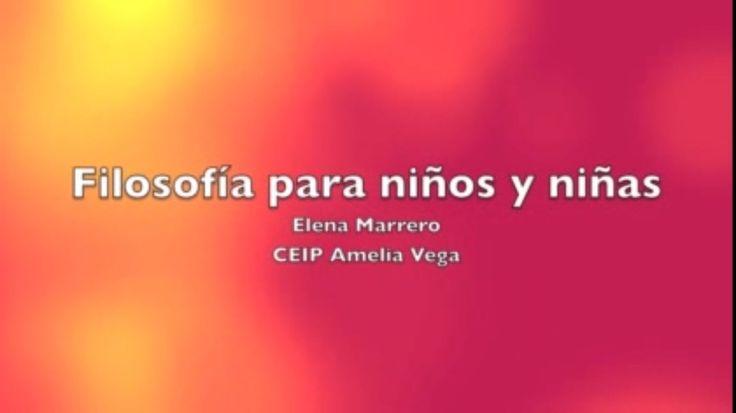 """Experiencia: Filosofía para niñas y niños.  En el siguiente vídeo Elena Marrero, del CEIP Amelia Vega, nos cuenta su experiencia con """"Filosofía para niñas y niños""""."""