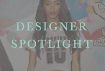 Emerging/Designers Spotlight & Bloggers