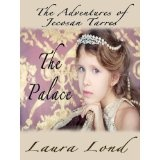 The Palace (The Adventures of Jecosan Tarres, #2) (Kindle Edition)By Laura Lond