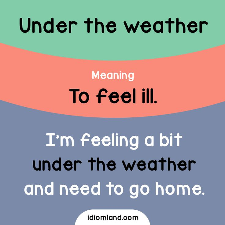 Under the weather. -         Repinned by Chesapeake College Adult Ed. We offer free classes on the Eastern Shore of MD to help you earn your GED - H.S. Diploma or Learn English (ESL) .   For GED classes contact Danielle Thomas 410-829-6043 dthomas@chesapeke.edu  For ESL classes contact Karen Luceti - 410-443-1163  Kluceti@chesapeake.edu .  www.chesapeake.edu
