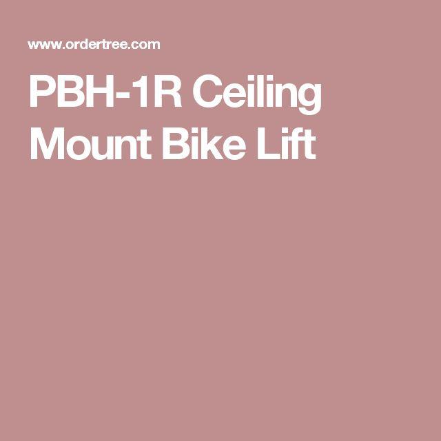 PBH-1R  Ceiling Mount Bike Lift