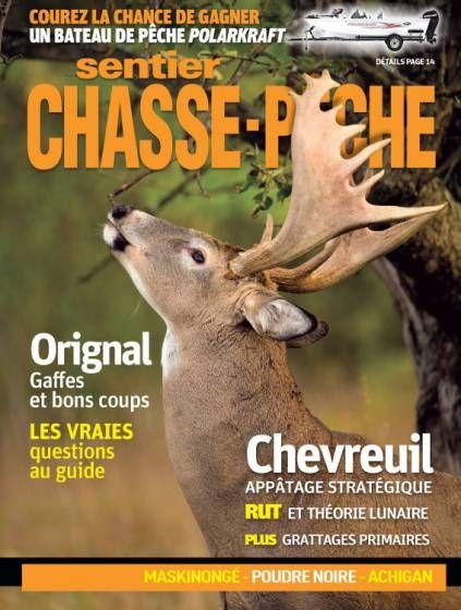 Sentier Chasse-Pêche  Vol. 44, no 1 - Chevreuil : appâtage stratégique 2 [p. 20] - Pêche écologique : Mieux comprendre l'éperlan pour mieux gérer la ouananiche [p. 74] ...