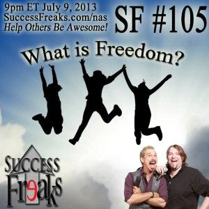 Success Freaks #105 – What Is Freedom? What is freedom? Is it possible that we have too much freedom and is it a bad thing? In this episode, Mordant & McFall chat about what the true meaning of freedom is. Whether it's the political aspect or your own personal freedoms, what does this word mean? Is it the right to make your own decisions? Is it a lack of restraint? Or is it being able to walk down the street with whomever you want, wearing and saying whatever you want?