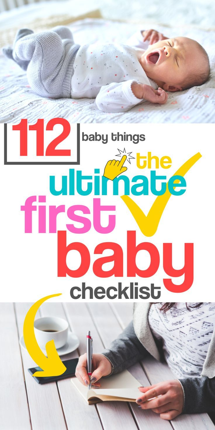 The Ultimate First Baby Checklist Stuff You Need For Baby S First Year In 2020 Baby Checklist Newborn Baby Tips First Baby