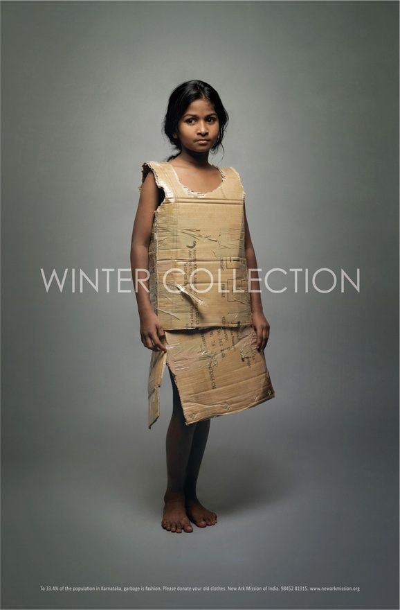Advertising Campaign ~ let's take care of our homeless children. Donate your old clothes.