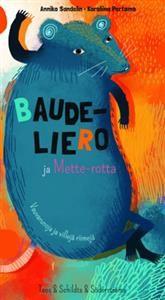 Baudeliero ja Mette-rotta
