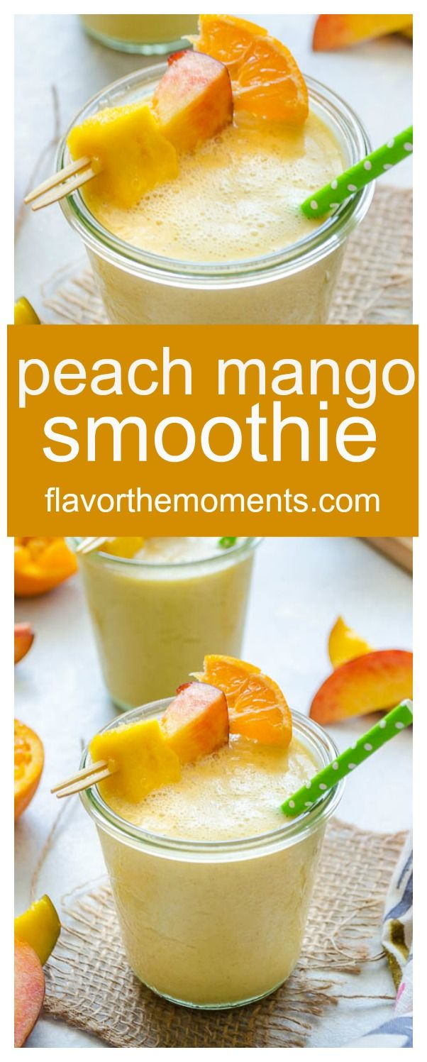 Peach Mango Smoothie is a creamy, delicious smoothie with no added sugar and only 104 calories per serving! Dairy-free and vegan option. @FlavortheMoment