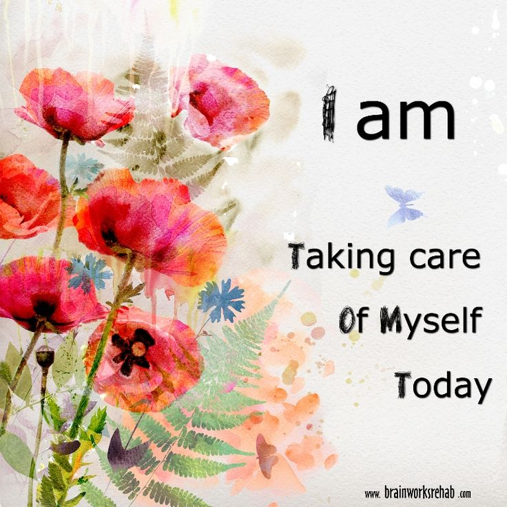 ❥ I am really taking care of myself today.~ (Go ahead and say this to yourself often!) ♛