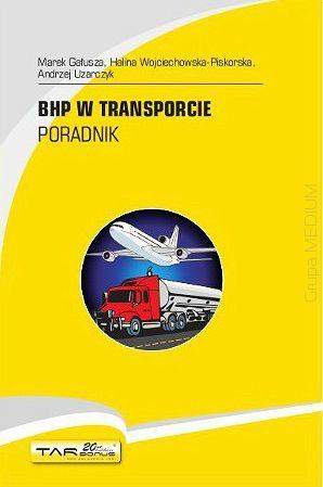BHP w transporcie. Poradnik  http://www.ksiegarniatechniczna.com.pl/bhp-w-transporcie-poradnik.html  #BHP #transport #BHP_transport