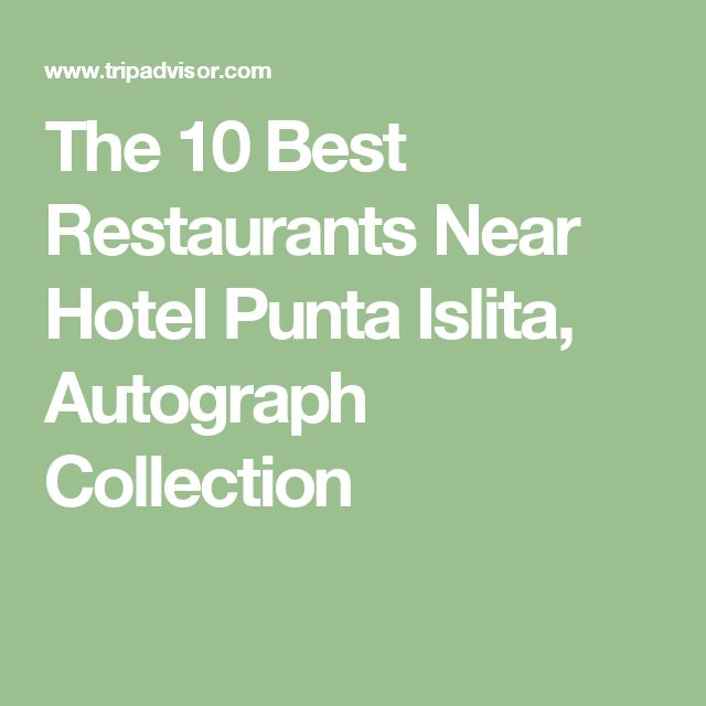 The 10 Best Restaurants Near Hotel Punta Islita, Autograph Collection