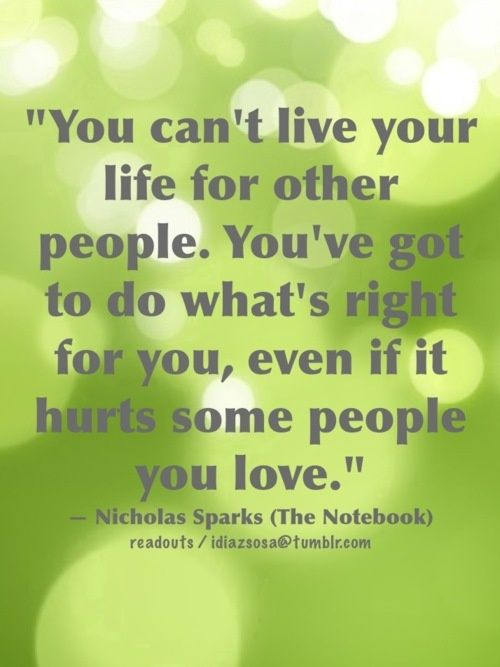 Nicholas Sparks (The Notebook)--I need to remember this
