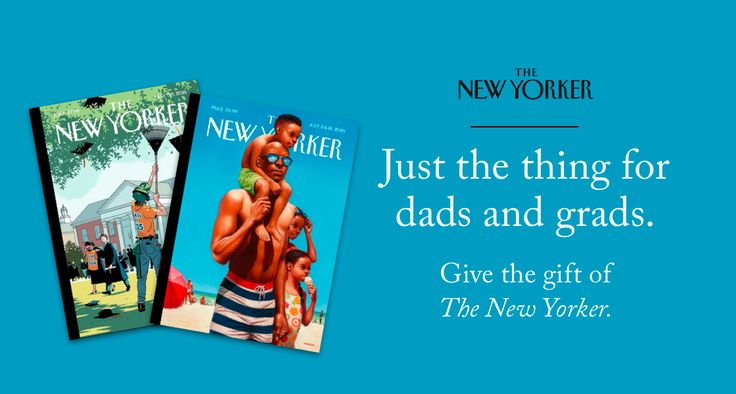 Get it now! A special New Yorker offer for dads and grads.    Buy one gift subscription and get one free!  View this e-mail in your browser.  Monday June 12 2017  -  Dear Reader Don't miss this opportunity to treat the dads and grads in your life to a New Yorker subscription. With today's special offer you can buy one gift subscription for $99.99 and give the second subscription for free! (Or even subscribe for yourself.) That's two subscriptions for the price of one. You'll also receive a…