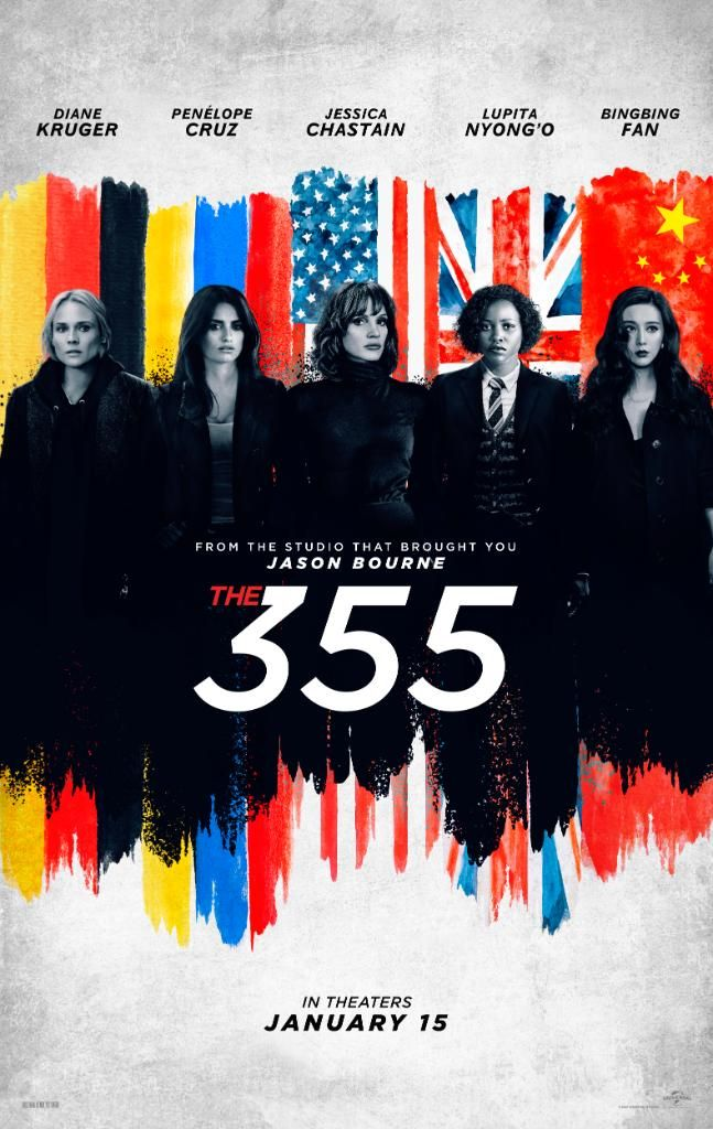 The 355 Trailer And Poster Jessica Chastain Penelope Cruz Diane Kruger