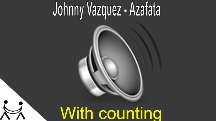 🎧 Johnny Vazquez - Azafata | Salsa Song for Beginners - With Counting 12...