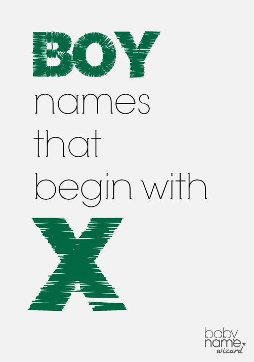 Boy names starting with X that includes meanings, origins ...