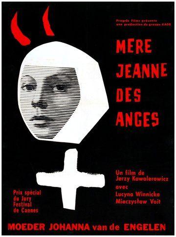Mère Jeanne des anges [Matka Joanna od Aniołów] -  Jerzy Kawalerowicz - 1961