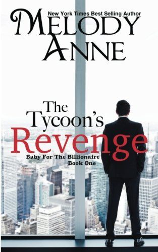 8 best every love images on pinterest romance books romance the tycoons revenge baby for the billionaire book best deal of the day fandeluxe Image collections