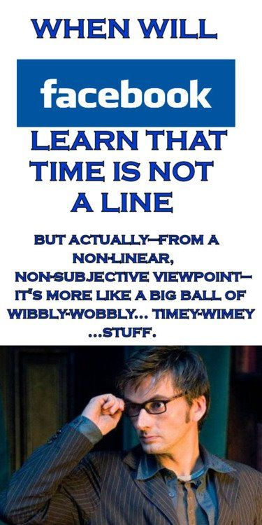 Wibbly Wobble, Timey Wimey, Stuff, The Doctors, Timeywimey, Doctorwho, Facebook, Doctors Who, Dr. Who