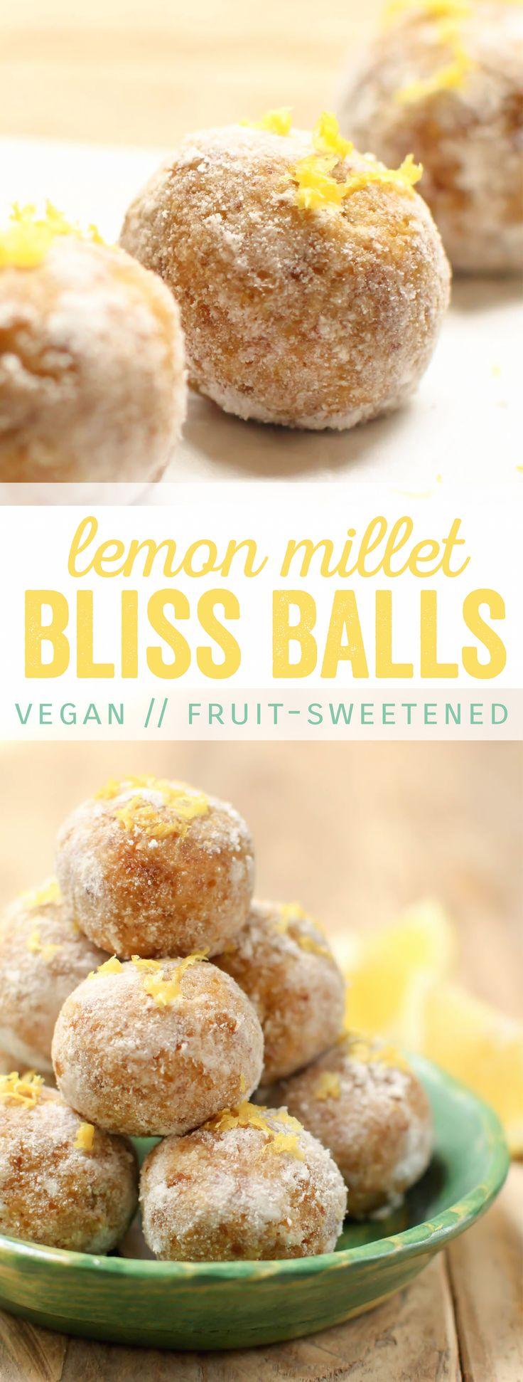 Lemon Millet Bliss INGREDIENTS 1 cup (about 12) pitted Medjool dates 1 cup cooked millet 1 cup oat flour Juice of ½ a lemon Zest of 1 lemon Optional: 2 tbsps coconut milk powder