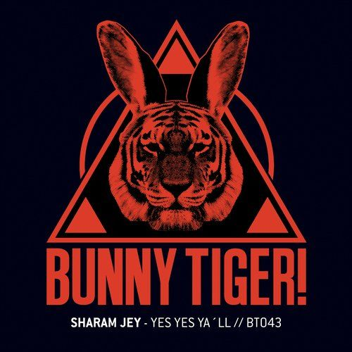 Nice new tune from' Sharam Jey — Yes Yes Ya'll [Bunny Tiger] :: Beatport