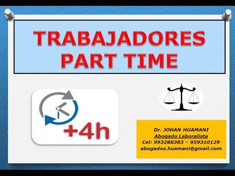 TRABAJADORES PART TIME