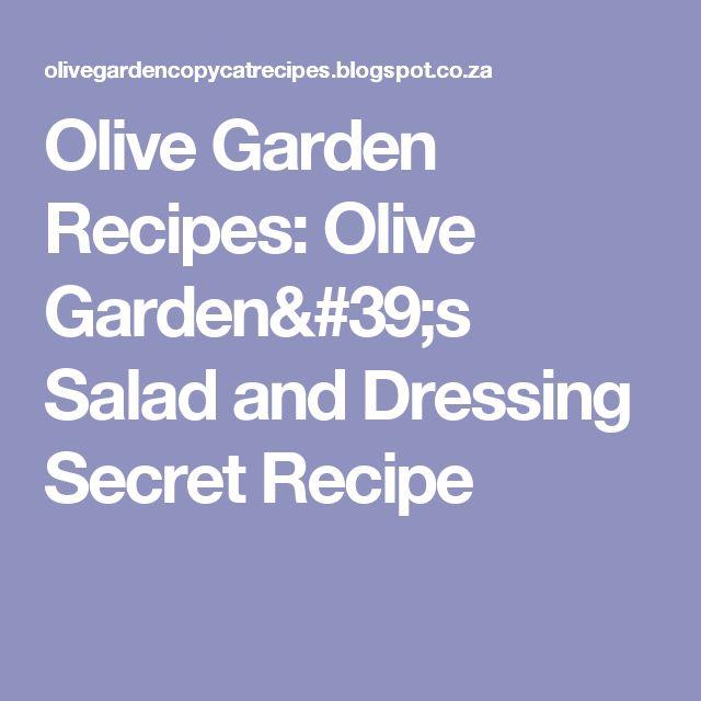 Olive Garden Recipes: Olive Garden's Salad and Dressing Secret Recipe