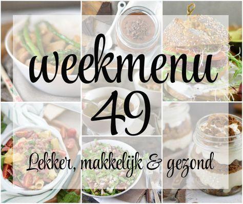 Lekker, makkelijk en gezond weekmenu – week 49 met een heerlijk, gezond gerecht uit de wok, sinterklaas lekkernijen en een verrukkelijk toetje toe.