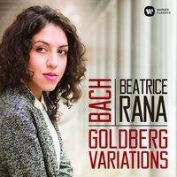 Bach: Goldberg Variations, BWV 988 — Beatrice Rana, Иоганн Себастьян Бах