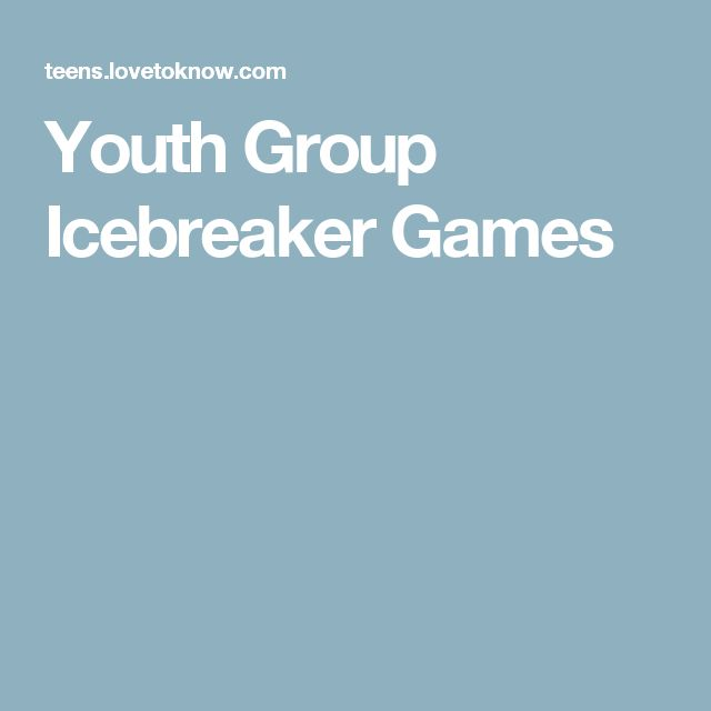 Youth Group Icebreaker Games