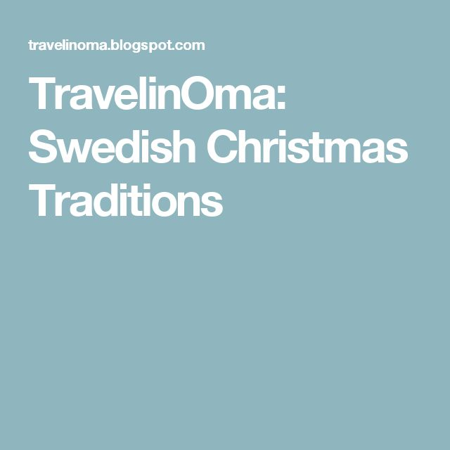 TravelinOma: Swedish Christmas Traditions