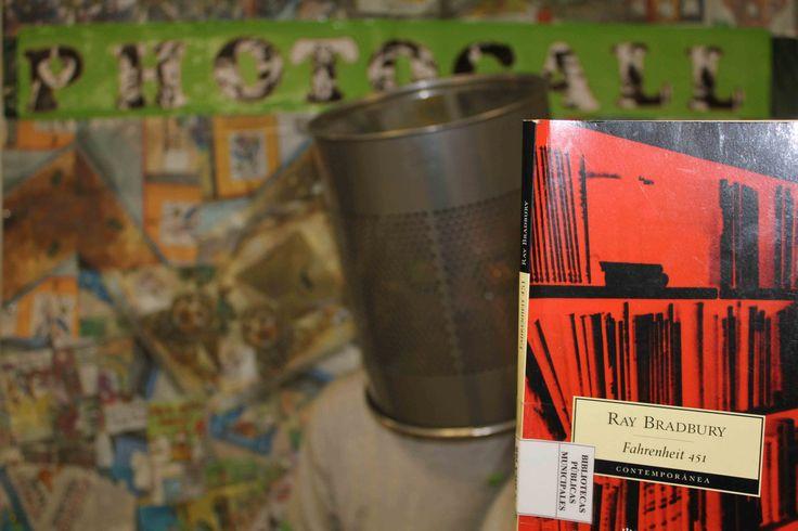 Faherenheit 451, de Ray Bradbury.
