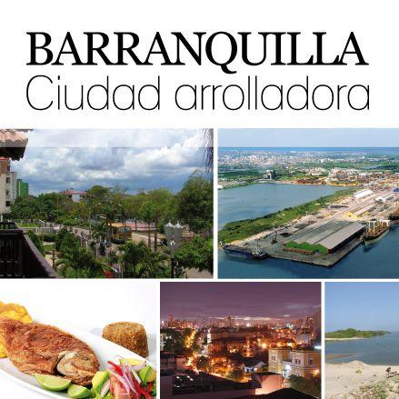 Barranquilla / La Puerta de Oro en Atlántico, Ciudad arrolladora http://www.inkomoda.com/barranquilla-ciudad-arrolladora/