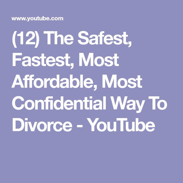 (12) The Safest, Fastest, Most Affordable, Most Confidential Way To Divorce - YouTube