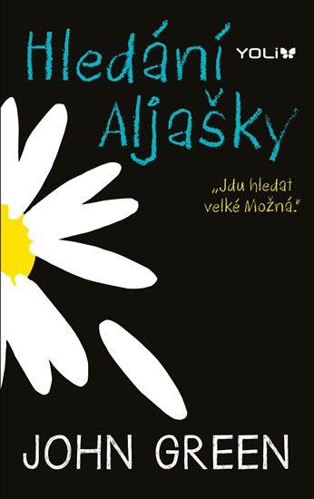 Fierush a její svět: Hledání Aljašky- John Green