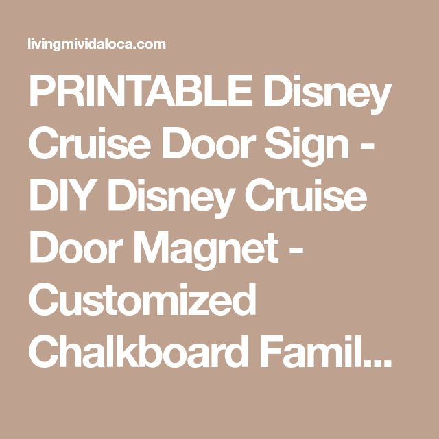 PRINTABLE Disney Cruise Door Sign - DIY Disney Cruise Door Magnet - Customized Chalkboard Family Cruise To Do List - Door Decoration