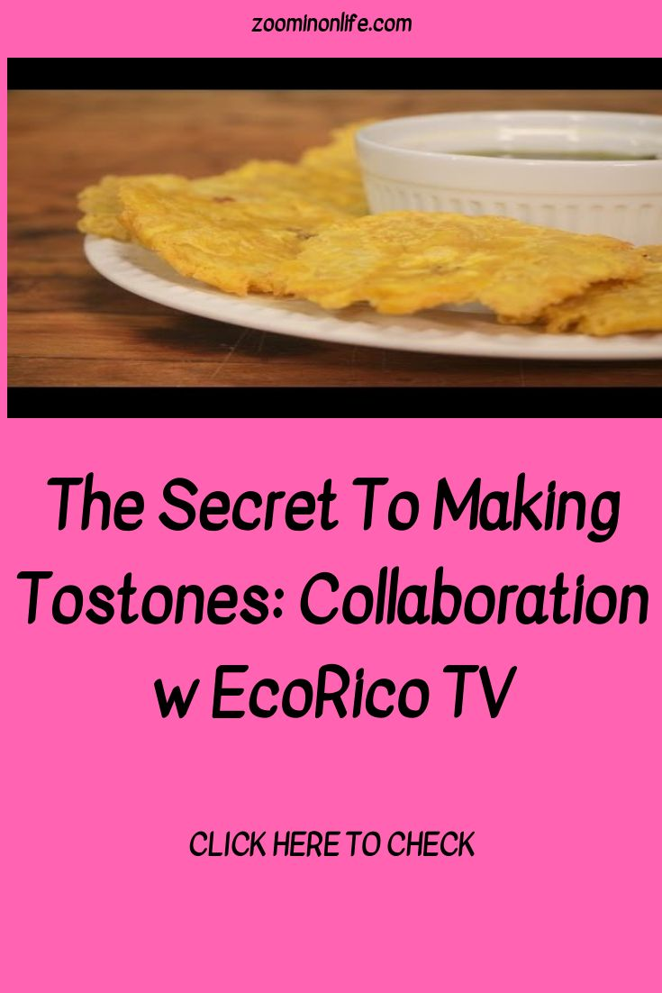 The Secret To Making Tostones: Collaboration w EcoRico TV